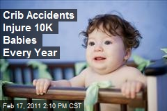 Crib Accidents Injure 10K Babies Every Year