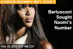 Silvio Berlusconi Chased Naomi Campbell's Phone Number at State Dinner, Says Gordon Brown's Wife Sarah