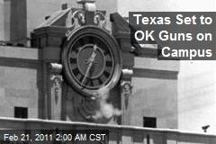 Texas Set to OK Guns on Campus