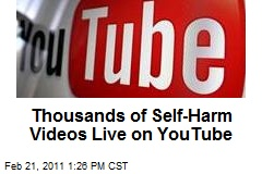 Thousands of Self-Harm Videos Live on YouTube