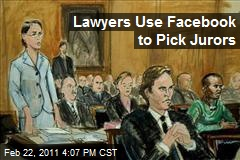 Lawyers Use Facebook to Pick Jurors