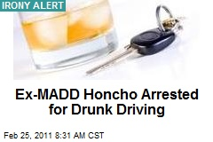 Ex-MADD Honcho Arrested for Drunk Driving