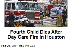 Fourth Child Dies After Day Care Fire in Houston