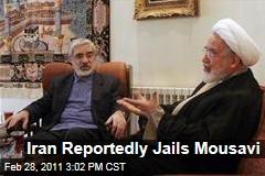 Iran Jails Opposition Leaders Mir Hossein Mousavi, Mehdi Karoubi