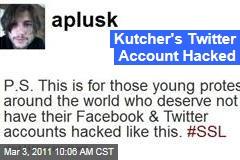 Ashton Kutcher's Twitter Account Hacked