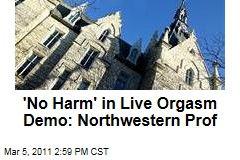 'No Harm' in Live Orgasm Demo: Northwestern Professor J. Michael Bailey