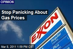 Stop Panicking About Gas Prices