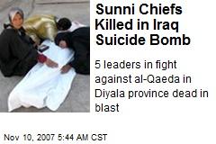 Sunni Chiefs Killed in Iraq Suicide Bomb