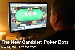 Online Gambling: Poker Bots Are the New Gambler