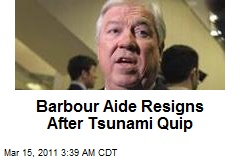 Barbour Aide Resigns After Tsunami Quip