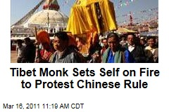 Tibetan Monk Self Immolates to Protest China's Rule