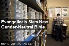 Evangelicals Slam New Gender-Neutral Bible