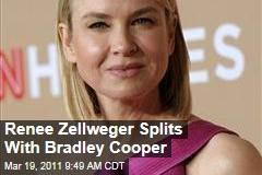 Renee Zellweger, Bradley Cooper Call It Quits After 2 Years