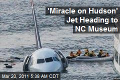 'Miracle on Hudson' Jet Heading to NC Museum