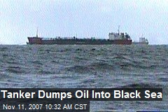 Tanker Dumps Oil Into Black Sea