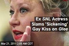 Ex SNL Actress Slams 'Sickening' Gay Kiss on Glee