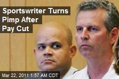 Sportswriter Starts Hooker Biz After Pay Cut