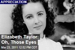 Elizabeth Taylor Appreciation: Her Violet Eyes Entranced Us From the Start