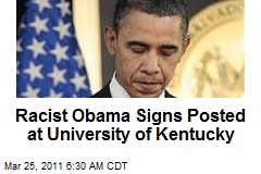 Kentucky U Probes Racist Obama Signs