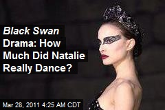 Black Swan Double: I Did 95% of Dances