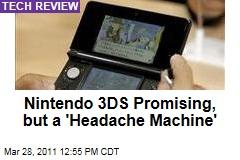 Nintendo 3DS Review Roundup: It's a Glorious 'Headache machine'