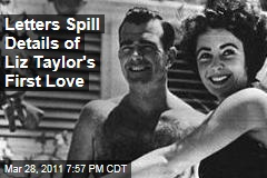Elizabeth Taylor Love Letters Spill Details of Actress's First Love