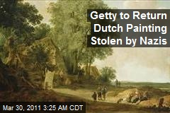 Getty to Return Dutch Painting Stolen by Nazis