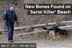 New Bones Found on 'Serial Killer' Beach