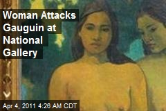 Gaughin Attacked at National Gallery