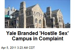 Yale Branded 'Hostile Sex' Campus in Fed Complaint