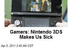 Gamers: Nintendo 3DS Makes Us Sick