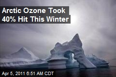 Arctic Ozone Took 40% Hit This Winter