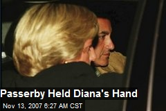 Passerby Held Diana's Hand