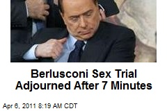 Berlusconi Sex Trial Adjourned After 7 Minutes