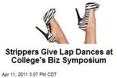 Strippers Give Lap Dances at College's Biz Symposium