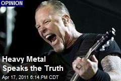 Heavy Metal Speaks the Truth