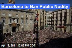 Barcelona to Ban Public Nudity
