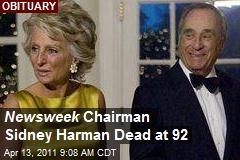Newsweek Chairman Sidney Harman Dead at 92