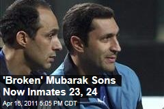 Gamal and Alaa Mubarak Adjusting to Life as Prisoners in Egypt
