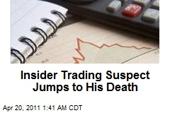 Insider Trading Suspect Jumps to His Death