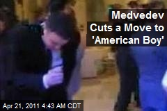 Medvedev Cuts a Move to American Boy