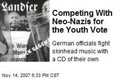 Competing With Neo-Nazis for the Youth Vote