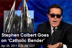 Stephen Colbert Goes on 'Catholic Bender'