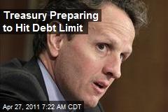 Treasury Preparing to Hit Debt Limit