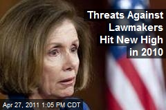 Threats Against Lawmakers Hit New High in 2010