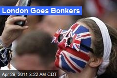 London Goes Bonkers