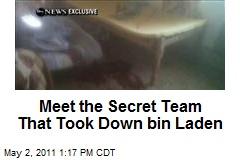 Meet the Secret Team That Took Down bin Laden