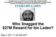 Osama bin Laden's Death: Did Anyone Snag $27M Reward?