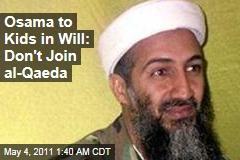 Osama bin Laden Will Urges His Children to Avoid Jihad