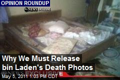 Why We Must Release bin Laden's Death Photos